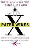 X Rated Wines - Darryl Roberts