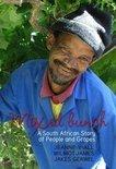 Jakes Gerwel - Grape - Stories of the Vineyards in South Africa