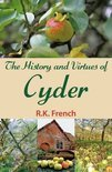 The History and Virtues of Cyder - R.K. French