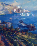 The Blandys of Madeira - Marcus Binney