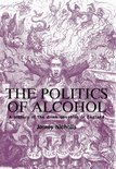 The Politics of Alcohol - James Nicholls