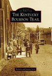 Berkeley Scott - The Kentucky Bourbon Trail