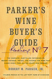 Parker's Wine Buyer's Guide - Robert M. Parker Jr.