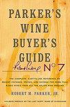 Parker's Wine Buyer's Guide - Robert M. Parker Jr.