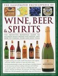Brian Glover - The Illustrated Encyclopedia of Wine, Beer and Spirits