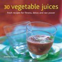 30 Vegetable Juices - Joanna Farrow