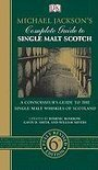 Michael Jackson - Michael Jackson's Complete Guide To Single Malt Scotch