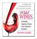 Dawn Marie - Wild Wines
