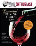 Wine Enthusiast Magazine - Wine Enthusiast Essential Buying Guide 2009