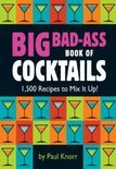 Paul Knorr - Big Bad-Ass Book of Cocktails