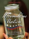 Moonshine Nation - Mark Spivak