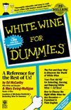 Ed McCarthy - White Wine For Dummies