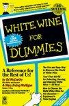 Ed McCarthy - White Wine For Dummies