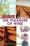 The Learning Annex Presents the Pleasure of Wine - The Learning Annex