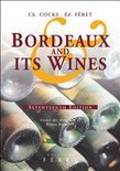 Charles Cocks - Bordeaux and Its Wines: Classified in Order of Merit Within Each Commune