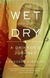 Lawrence Osborne - The Wet and the Dry