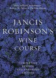Jancis Robinson - Jancis Robinson's Wine Course