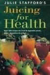 Julie Stafford - Juicing for Health
