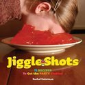 Jiggle Shots - Rachel Federman
