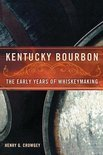 Henry G Crowgey - Kentucky Bourbon