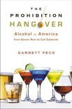 Garrett Peck - The Prohibition Hangover
