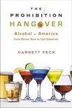 Garrett Peck - The Prohibition Hangover