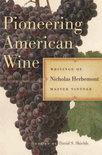 Nicholas Herbemont - Pioneering American Wine