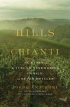 Piero Antinori - The Hills of Chianti