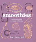 Tracy Rutherford - Smoothies