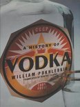 A History Of Vodka - William Pokhlebkin