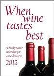 Maria Thun - When Wine Tastes Best