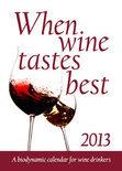 Matthias Thun - When Wine Tastes Best