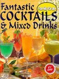 "Fantastic Cocktails And Mixed Drinks - ""Family Circle"""