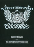 Johnny Michaels - North Star Cocktails