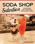 Soda Shop Salvation - Rae Katherine Eighmey
