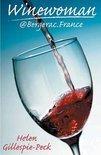 Winewoman@Bergerac.France - Helen Gillespie-Peck