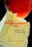 Arthur Cunynghame - The Cheesemonger's Tales