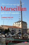 Laurence Philips - Marseillan & a Lot of Languedoc
