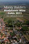 Monty Waldin - Monty Waldin's Biodynamic Wine Guide