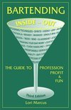 Lori Marcus - Bartending Inside-Out