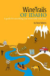Steve Roberts - WineTrails of Idaho