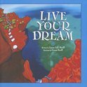 Layne A. L. Pecoff - Live Your Dream