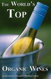 The World's Top Organic Wines - Jacques Tremblay