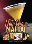 Cheryl Chee Tsutsumi - The New-Wave Mai Tai
