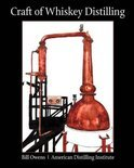 Craft of Whiskey Distilling - Bill Owens
