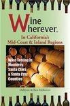 Wine Wherever - Dahlynn Mckowen
