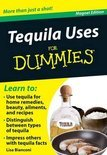 Tequila Uses For Dummies: More Than Just A Shot! [With Magnet(S)] - Lisa Bianconi