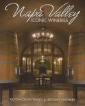 - Napa Valley Iconic Wineries