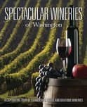 Spectacular Wineries of Washington -