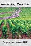 In Search of Pinot Noir - Benjamin Lewin
